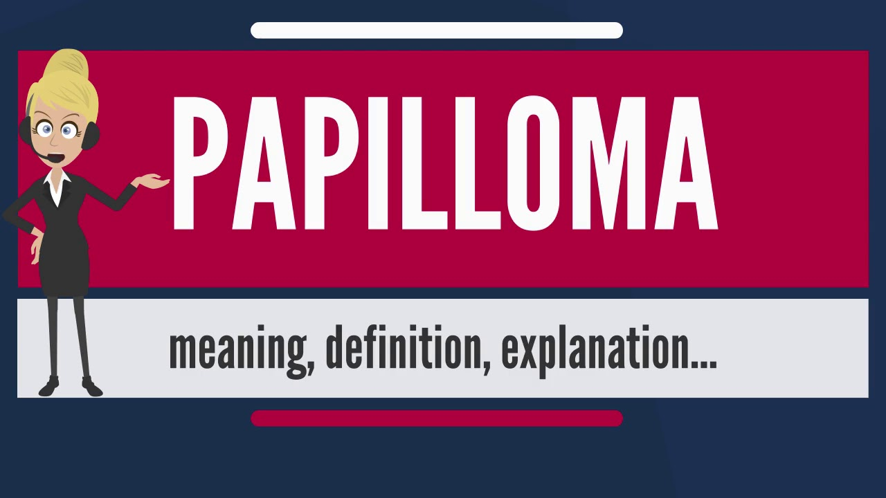 papilloma means what tratament antiviral gripa